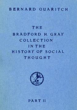 The Bradford H. Gray Collection in the History of Social Thought - Part II
