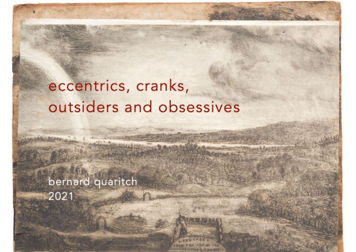 Eccentrics, Cranks, Outsiders, Obsessives